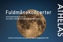 Fuldmånefestival med Athelas Sinfonietta
